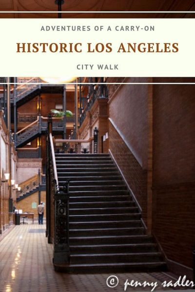 Explore historic downtown Los Angeles with Adventures of a Carry-On's architecture-based city walk.