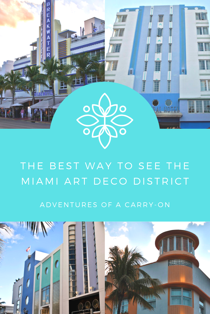 Best Way to See Miami Art Deco District