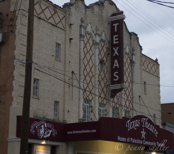 Texas Theater Palestine @PennySadler 2013