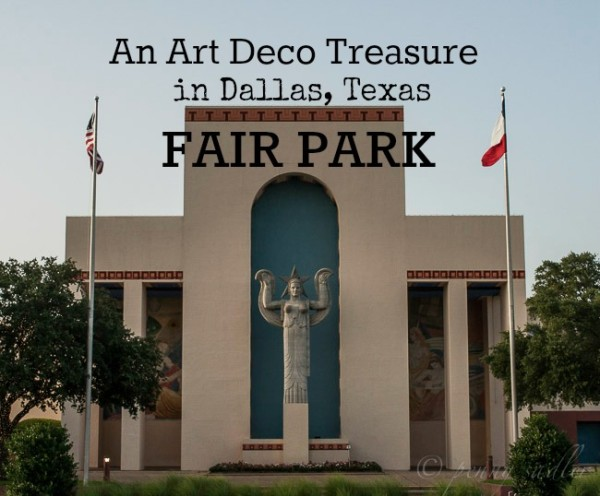 An art deco treasure the esplanade at fair park @Pennysadler 2014