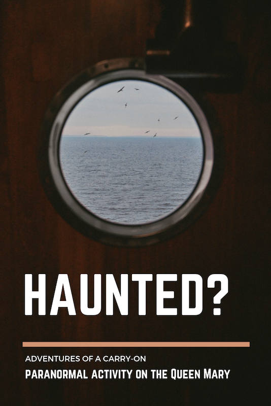 pinterest image - haunted queen Mary ship