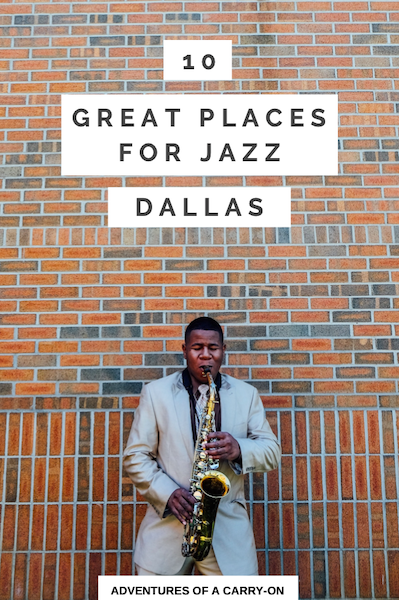 10 Great Places for Jazz in Dallas