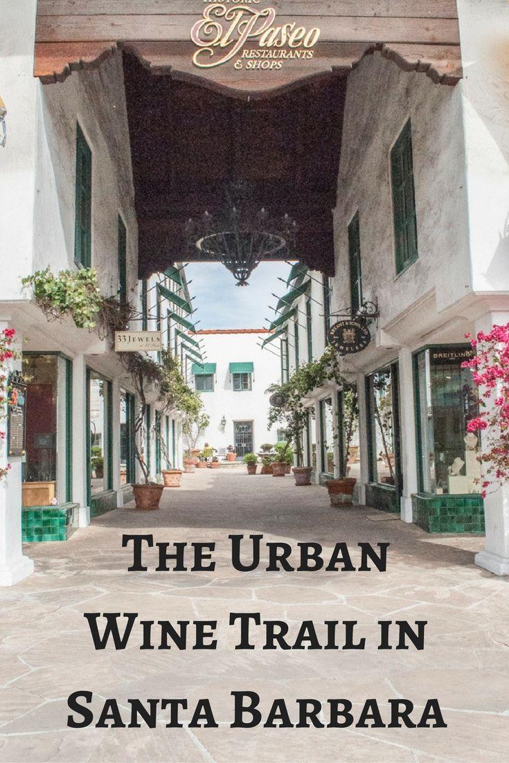 Tasting Rooms of the Urban Wine Trail Santa Barbara