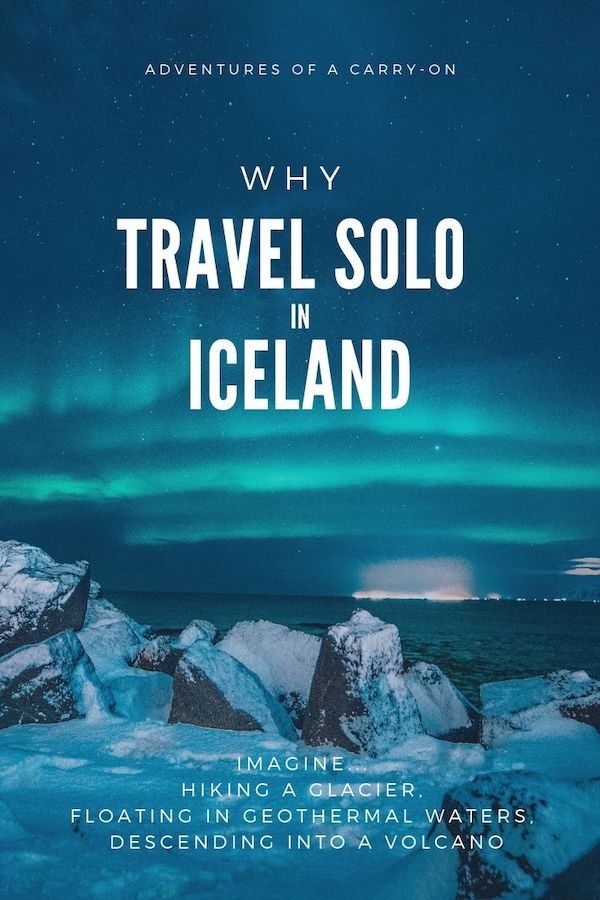 Explore solo travel in Iceland with Adventures of a Carry-On.