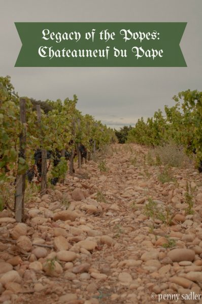 Legacy of the Popes Chateauneuf du Pape