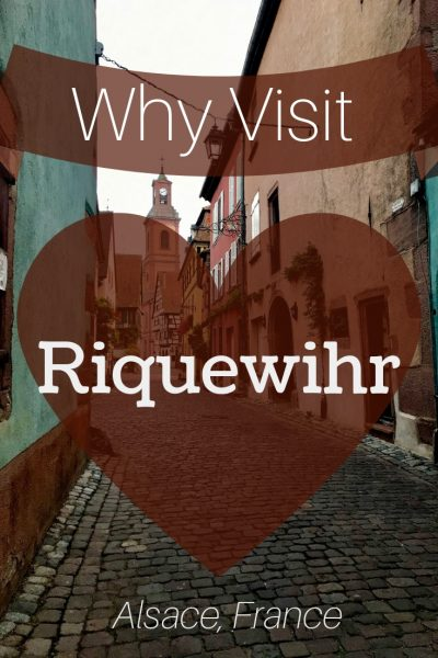 Wine, Castles, and Culture, Top Reasons to Visit Riquewihr, Alsace Image by Penny Sadler