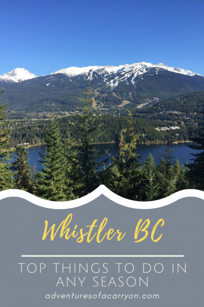 Whistler is a fabulous outdoor destination no matter the time of year.