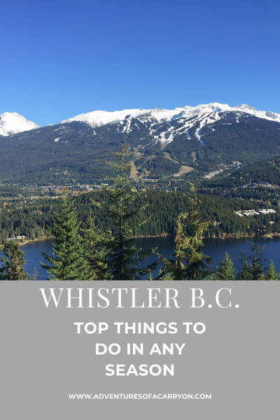 Whistler BC Top things to do in any season